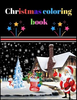 Paperback Christmas Coloring Book: A Coloring Book for Adults Featuring Beautiful Winter Florals, Festive Ornaments and Relaxing Christmas Scenes Book
