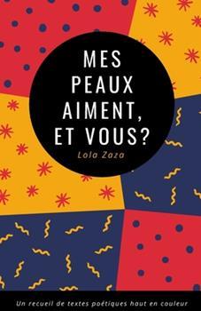 Paperback Mes Peaux Aiment, et Vous ? [French] Book