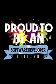 Paperback Proud to Be a Software Developer Citizen : 110 Game Sheets - 660 Tic-Tac-Toe Blank Games - Soft Cover Book for Kids - Traveling & Summer Vacations - 6 X 9 in - 15. 24 X 22. 86 Cm - Single Player - Funny Great Gift Book