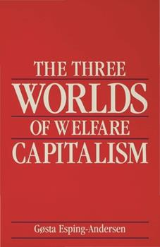 The Three Worlds of Welfare Capitalism 0691028575 Book Cover