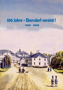Paperback 100 Jahre - Ebersdorf vereint!: 1920 - 2020 [German] Book