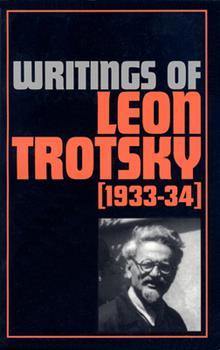 Paperback Writings of Leon Trotsky (1933-34) Book