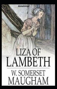 Paperback Liza of Lambeth Annotated Book