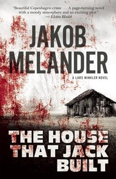 The House That Jack Built - Book #1 of the Lars Winkler