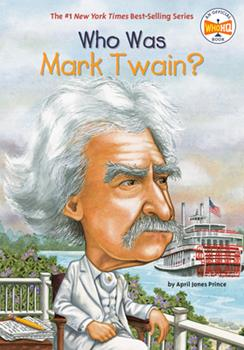 ¿Quién fue Mark Twain? / Who Was Mark Twain? - Book  of the Who Was/Is...?