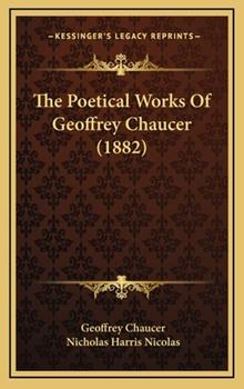 Hardcover The Poetical Works of Geoffrey Chaucer Book
