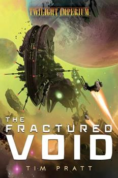 The Fractured Void: A Twilight Imperium Novel 1839080469 Book Cover