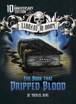 The Book That Dripped Blood (Zone Books - Library of Doom) - Book  of the Library of Doom
