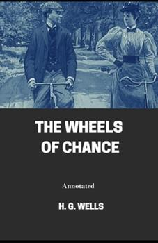 Paperback The Wheels of Chance Annotated Book