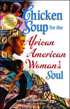 Chicken Soup for the African American Woman's Soul 0757305202 Book Cover
