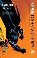 Batman: Dark Victory - Book #26 of the Modern Batman