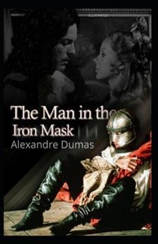Paperback The Man in the Iron Mask Illustrated Book