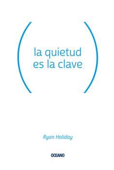 La quietud es la clave 6075276440 Book Cover