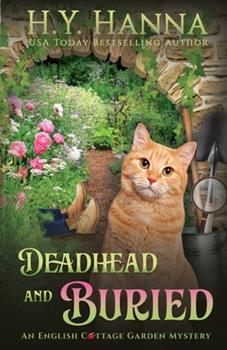 Deadhead and Buried - Book #1 of the English Cottage Garden Mysteries