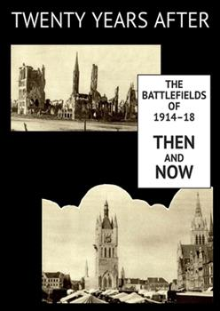 Paperback Twenty Years After : The Battlefields of 1914-18 Then and Now. Vol. II Book
