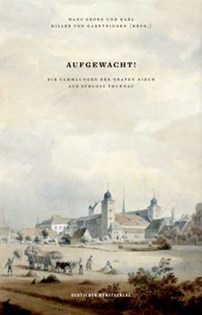 Paperback Aufgewacht! : Die Sammlungen der Grafen Giech Aus Schloss Thurnau [German] Book