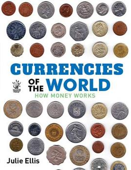 Currencies of the World: How Money Works 1921580038 Book Cover