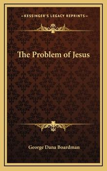 Hardcover The Problem of Jesus Book