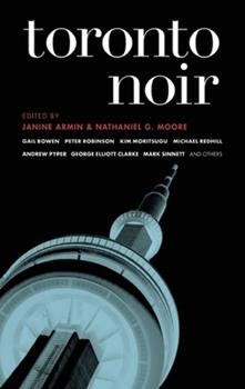 Toronto Noir - Book  of the Akashic noir