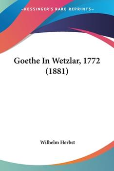 Paperback Goethe in Wetzlar 1772 Book