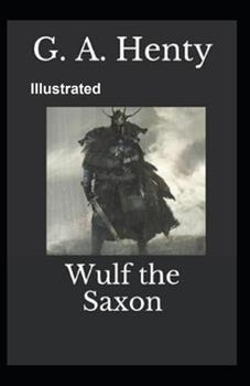 Paperback Wulf the Saxon Illustrated Book