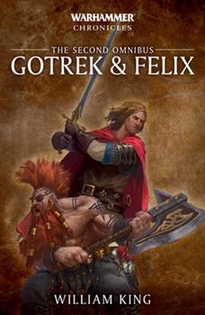 Gotrek & Felix: The Second Omnibus - Book  of the Warhammer Fantasy