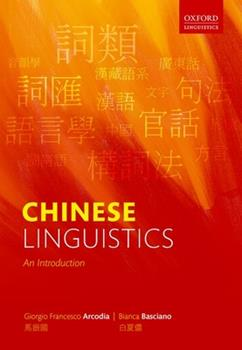 Hardcover Chinese Linguistics: An Introduction Book