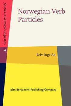 Hardcover Norwegian Verb Particles (Studies in Germanic Linguistics, 4) Book