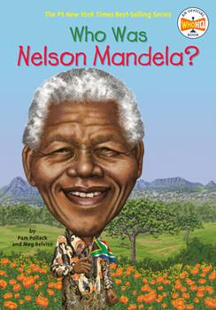 Who Was Nelson Mandela? - Book  of the Who Was/Is...?