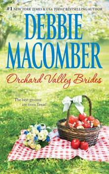 Orchard Valley Brides: A Romance Novel Norah\Lone Star Lovin' - Book  of the Orchard Valley