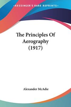 Paperback The Principles of Aerography Book