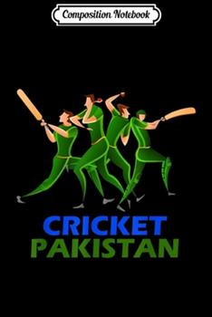 Paperback Composition Notebook : Pakistan Cricket 2019 Fan Jersey Journal/Notebook Blank Lined Ruled 6x9 100 Pages Book