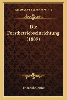 Paperback Die Forstbetriebseinrichtung Book