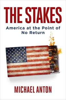 Hardcover The Stakes: America at the Point of No Return Book