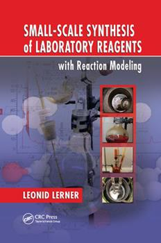 Paperback Small-Scale Synthesis of Laboratory Reagents with Reaction Modeling Book