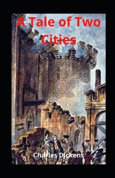 Paperback A Tale of Two Cities illustrated Book
