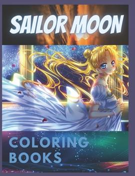 Paperback Sailor Moon: Coloring Book for Kids and Adults with Fun, Easy, and Relaxing Book