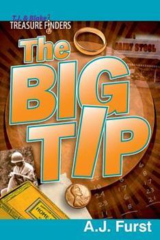 T.J. & Blake Treasure Finders ? The Big Tip 0359567150 Book Cover
