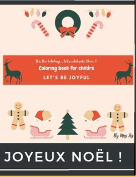 Paperback Coloring book for childre let's be joyful christmas edition [Large Print] Book