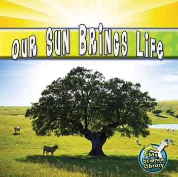 Paperback Our Sun Brings Life Book