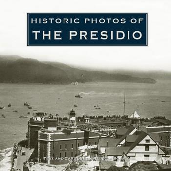 Hardcover Historic Photos of the Presidio Book