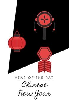 Paperback Year of the Rat - Chinese New Year : Journal 2020 Book