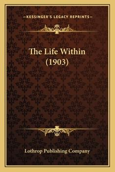 Paperback The Life Within Book