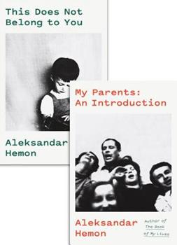 My Parents: An Introduction / This Does Not Belong to You 0374217432 Book Cover