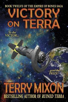 Paperback Victory on Terra (Book 12 of The Empire of Bones Saga) Book