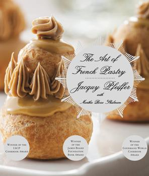 The Art of French Pastry 030795935X Book Cover