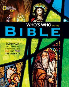 Hardcover National Geographic Kids Who's Who in the Bible Book