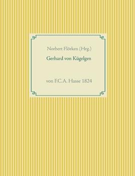 Paperback Gerhard von K?gelgen: von F.C.A. Hasse 1824 [German] Book