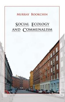 Paperback Social Ecology and Communalism Book