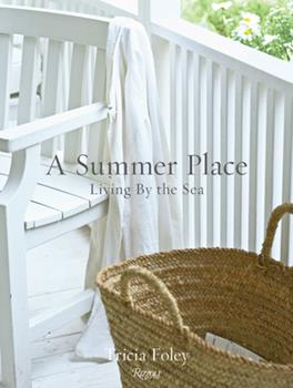 A Summer Place: Living by the Sea 0847870006 Book Cover